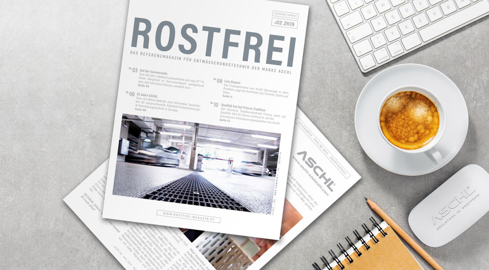 ROSTFREI Magazin ASCHL